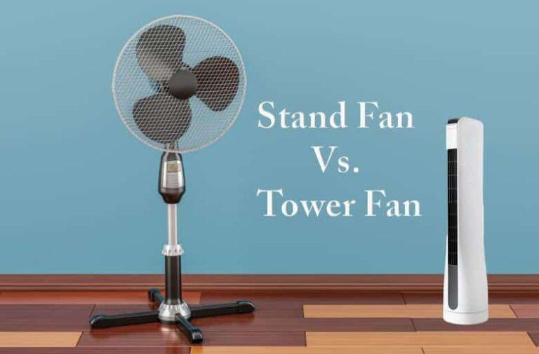 Stand Fan Vs Tower Fan