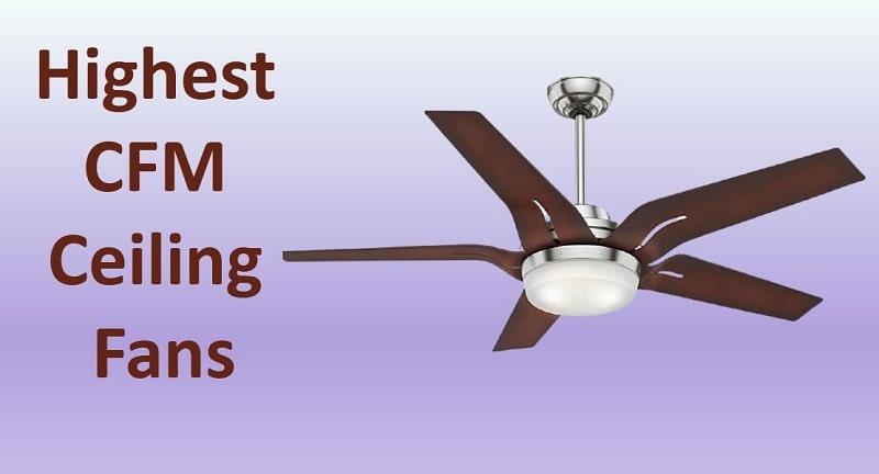 highest cfm ceiling fan