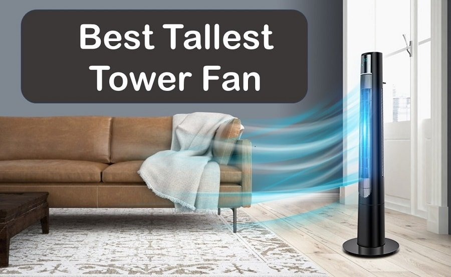 Best tallest tower fan