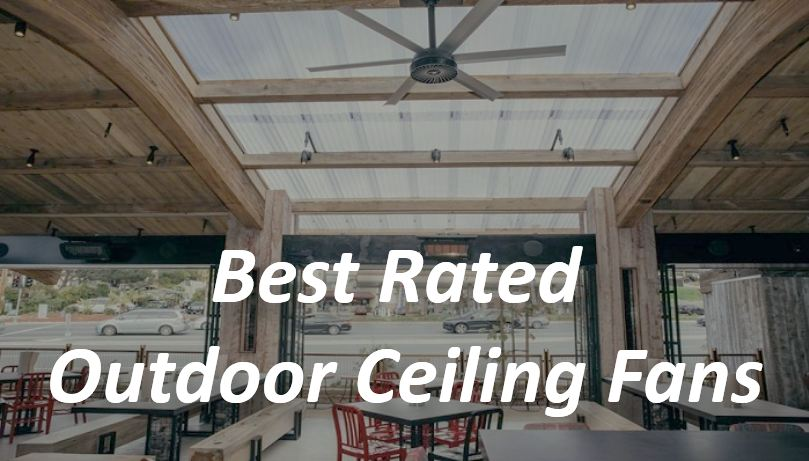 best rated outdoor ceiling fans